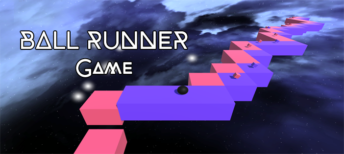 Ball Runner Game Project In UNITY ENGINE With Source Code